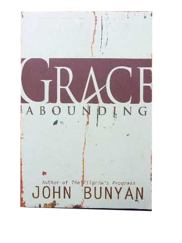 Image for Grace Abounding  In a faithful account of the life and death of John Bunyan