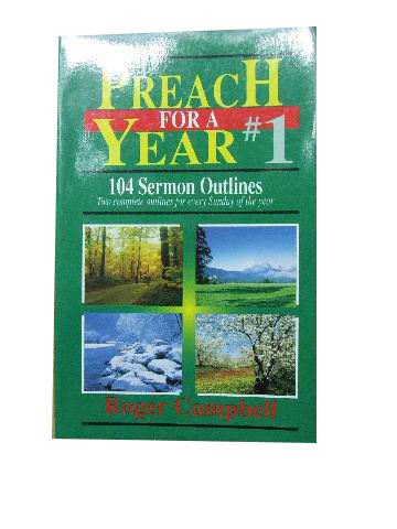 Image for Preach for a Year #1  104 Sermon Outlines