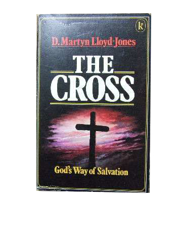 Image for The Cross  God's Way of Salvation