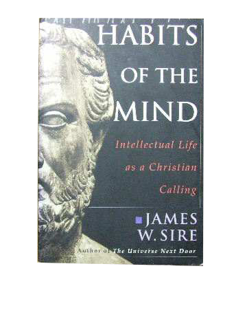 Image for Habits of the Mind  Intellectual Life As a Christian Calling