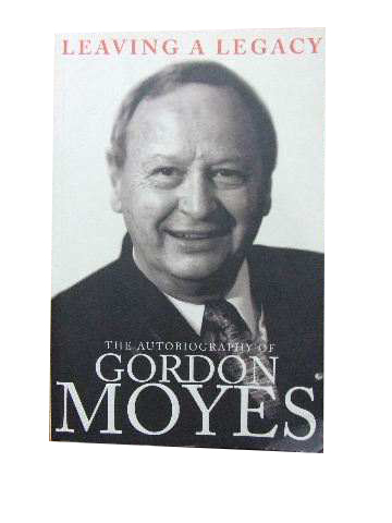 Image for Leaving A Legacy  The Autobiography Of Gordon Moyes