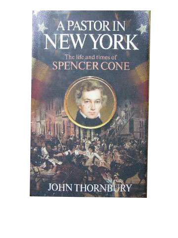 Image for A Pastor in New York: The Life and Times of Spencer Cone.