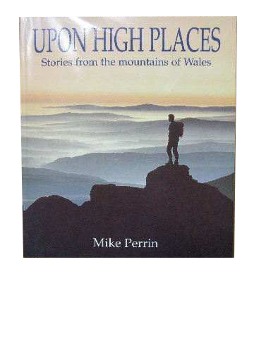 Image for Upon High Places  Stories from the mountains of Wales