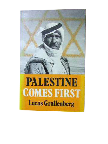 Image for Palestine Comes First   (Translated by John Bowden from the Dutch)