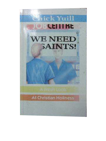 Image for We Need Saints  A fresh look at Christian Holiness