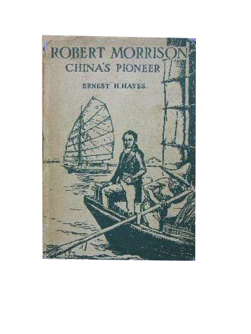Image for Robert Morrison, China's Pioneer.