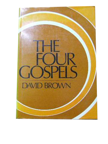 Image for The Four Gospels  A Commentary, Critical, Experimental and Practical