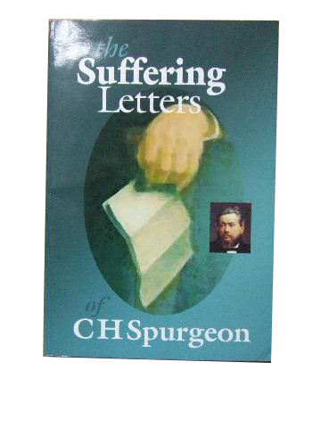 Image for The Suffering Letters of C. H. Spurgeon.