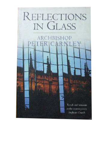 Image for Reflections in Glass  Trends and tensions in the contemporary Anglican Church