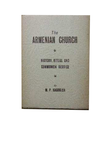 Image for The Armenian Church  History, Ritual and Communion Service