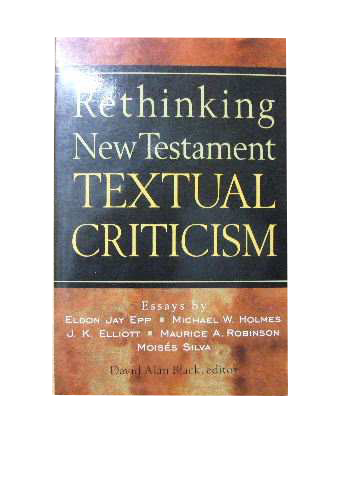 Image for Rethinking New Testament Textual Criticism.