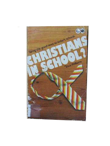 Image for Christians in School?  Taking the good news to today's schools