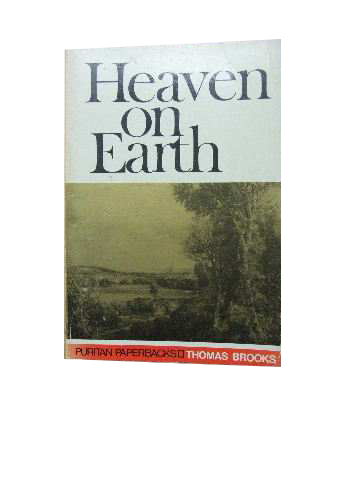Image for Heaven on Earth  A Treatise on Christian Assurance