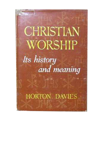 Image for Christian Worship  Its history and meaning