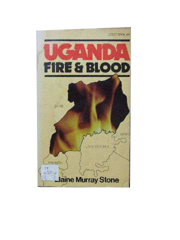 Image for Uganda: Fire and Blood.