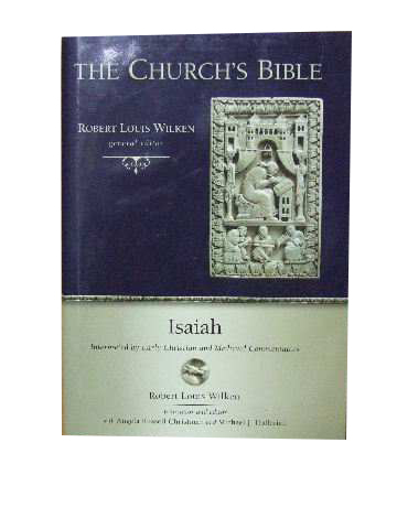 Image for Isaiah  interpreted by early Christian and mediaeval commentators (The Church's Bible series)