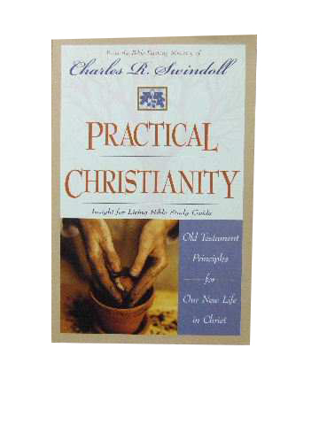Image for Practical Christianity  Old Testament Principles for our new life in Christ
