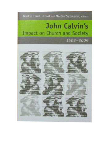 Image for John Calvin's impact on Church and Society 1509 - 2009.