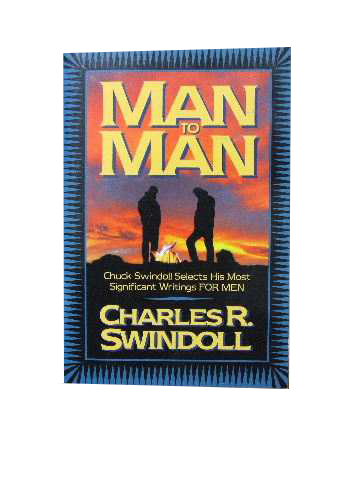 Image for Man to Man   Chuck Swindoll selects his most significant writings for men