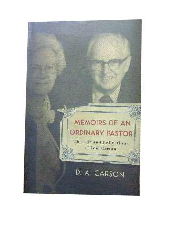 Image for Memoirs of an Ordinary Pastor  The Life and Reflections of Tom Carson
