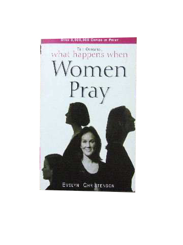 Image for What Happens When Women Pray.