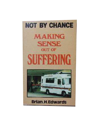 Image for Not By Chance. Making Sense of Suffering.