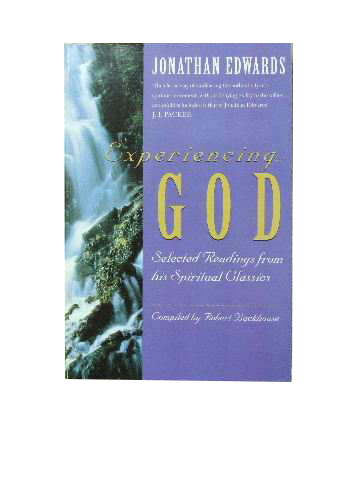 Image for Experiencing God  Selected Readings from his Spiritual Classics (compiled by Robert Backhouse)