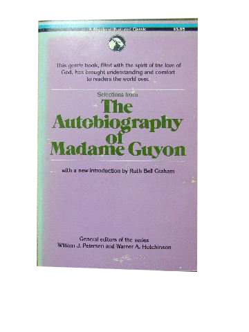 Image for The Autobiography of Madame Guyon.