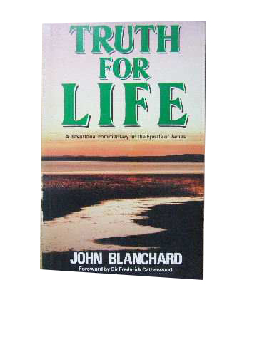 Image for Truth for Life  A Devotional Commentary on the Epistle of James