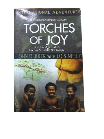 Image for Torches of Joy  A Stone Age Tribe's Encounter with the Gospel