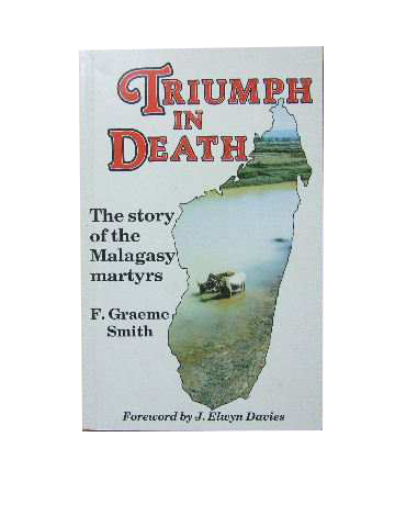 Image for Triumph in Death. The Story of the Malagasy Martyrs.