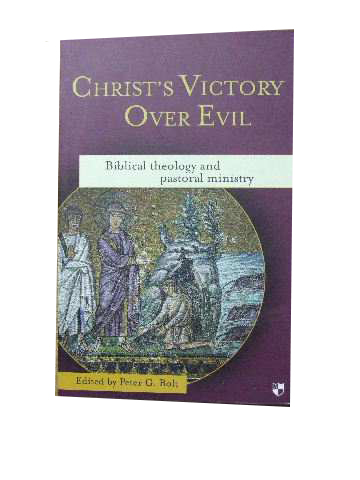 Image for Christ's Victory Over Evil  Biblical Theology and Pastoral Ministry