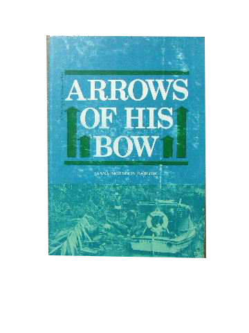 Image for Arrows of His Bow.