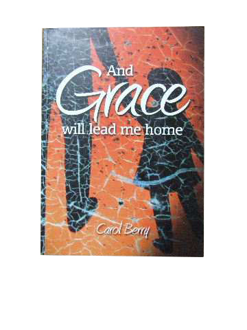 Image for And Grace will lead me Home.