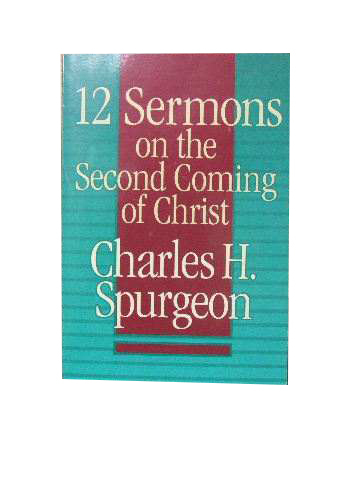 Image for 12 Sermons on the Second Coming of Christ.
