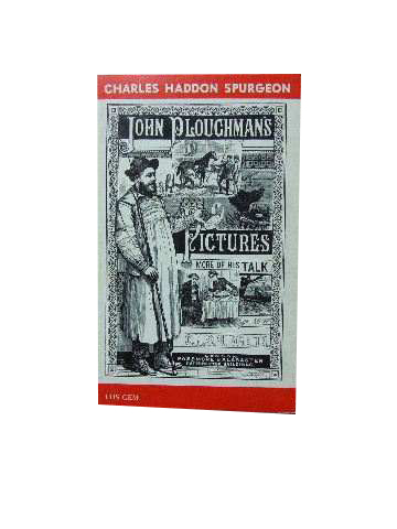 Image for John Ploughman's Pictures or More of his Plain Talk for Plain People.