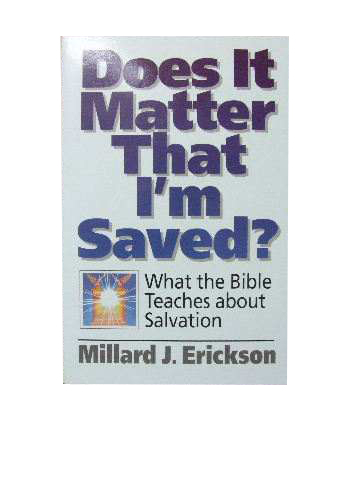 Image for Does It Matter That I'm Saved?  What the Bible Teaches about Salvation