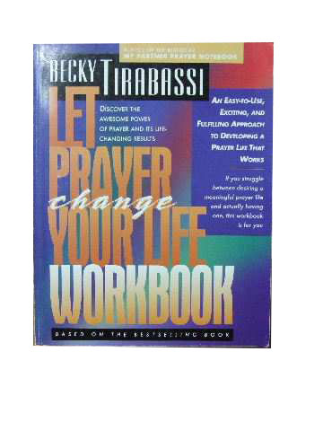 Image for Let Prayer Change Your Life Workbook  Discover the awesome power of prayer and its life-changing results