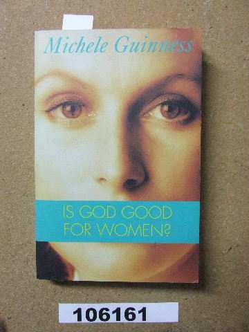 Image for Is God Good for Women.