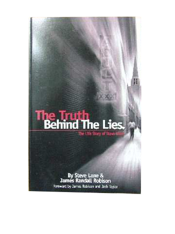 Image for Behind the Lies  The life story of Steve Lane