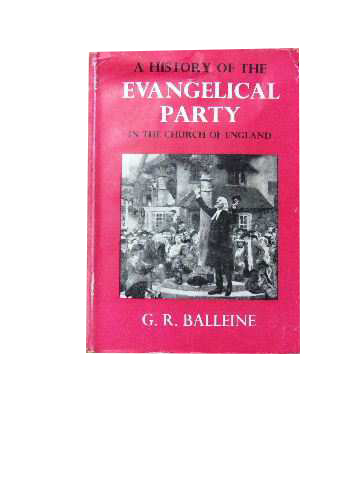 Image for A History of the Evangelical Party in the Church of England.