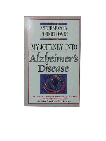 Image for My Journey into Alzheimer's Disease.