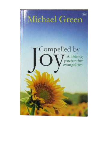 Image for Compelled by Joy  A lifelong passion for evangelism