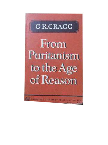Image for From Puritanism to the Age of Reason  A Study of Changes in Religious Thought within the Church of England 1660 - 1700