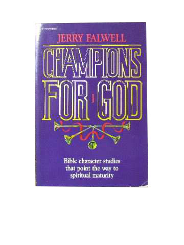 Image for Champions for God  Bible character studies that point the way to spiritual maturity