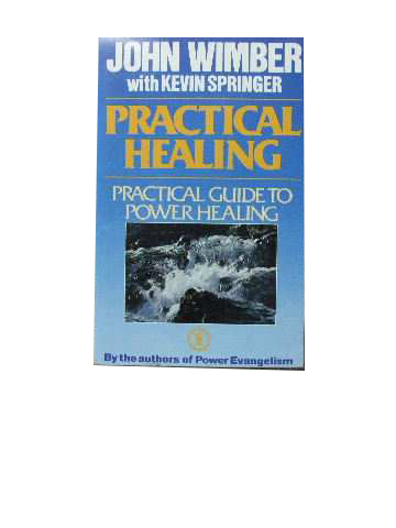 Image for Practical Healing  Practical guide to Power Healing