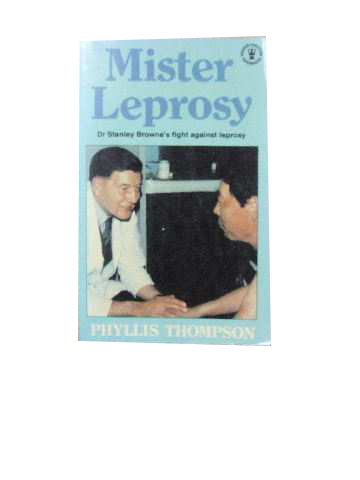 Image for Mister Leprosy  Dr. Stanley Browne's fight against leprosy