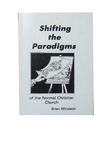 Image for Shifting the Paradigms of the normal Christian Church.