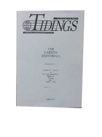 Image for The Carson Editorials Volume II  Collected Editorials of Mr Tom Carson, M.A., Editor of 'Tidings' from 1947 to 1992