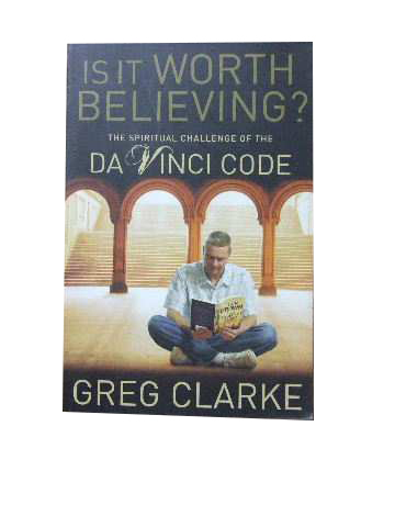 Image for Is it worth Believing?  The spiritual challenge of the Da Vinci Code
